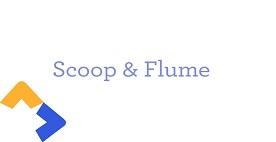 flume-scoop